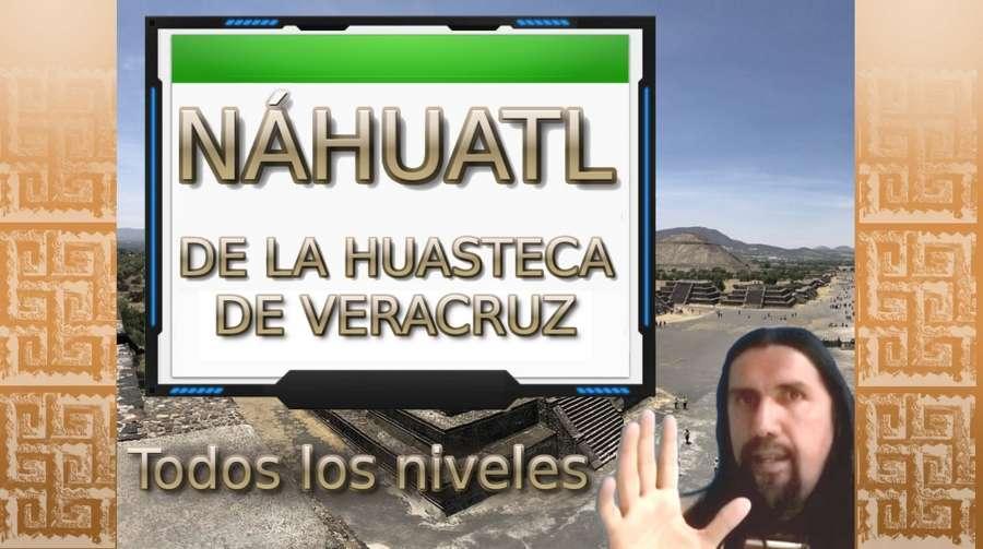 Nahuatl de la Huasteca de Veracruz